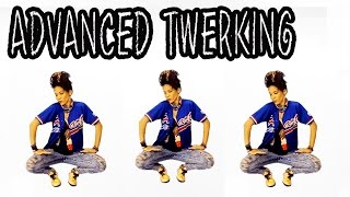 HOW TO TWERK | Advanced Twerking TUTORIAL! (Club Dance Moves)