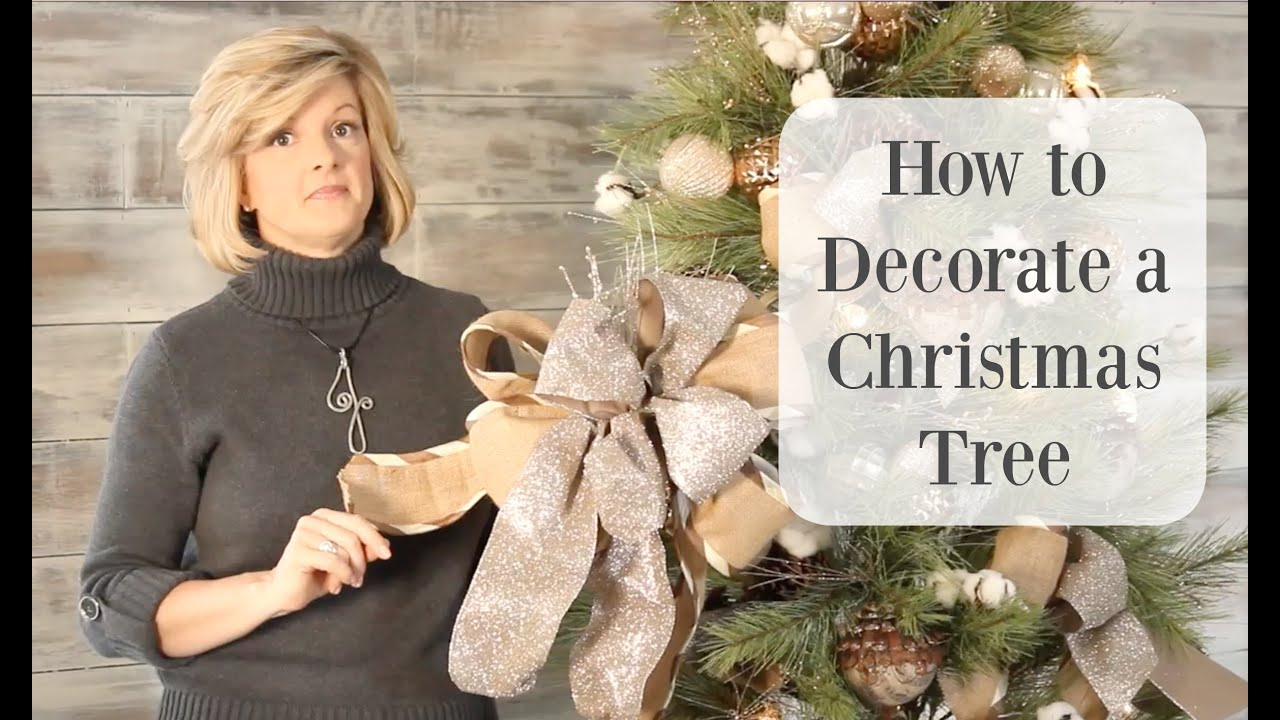 how to decorate a christmas tree with gorgeous ribbon youtube - How To Decorate A Christmas Tree Step By Step