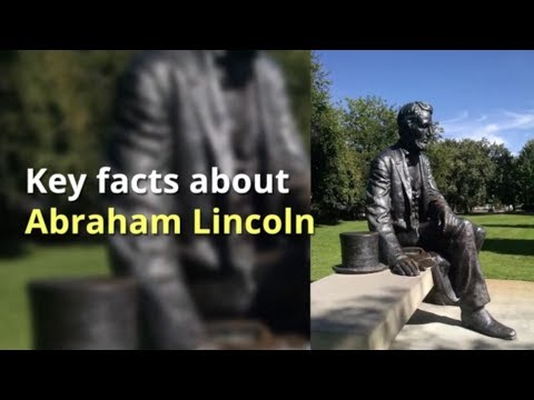 Key facts about Abraham Lincoln