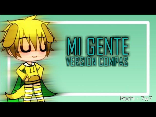 Mi Gente Version Compas Meme Gacha Life Youtube