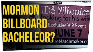 Mystery Mormon Millionaire Uses Billboards to Find a Wife (ft. Tahir Moore)