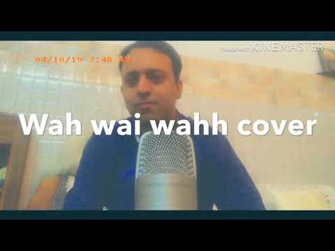 wah-wai-wahh-cover-|sukhe|neha-kakkar|jaani|-by-amit-chum-cover-wah-wai-wah-song