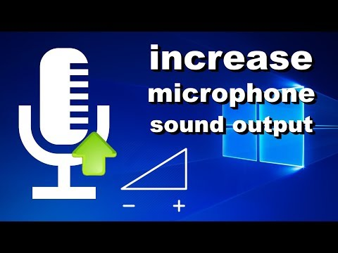 How to Fix Low Microphone Volume - make your mic louder in Windows 10 (2019)