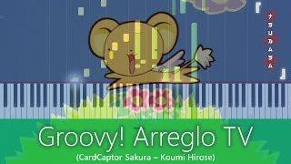 Download Groovy! (Arreglo TV) - CardCaptor Sakura MP3 song and Music Video