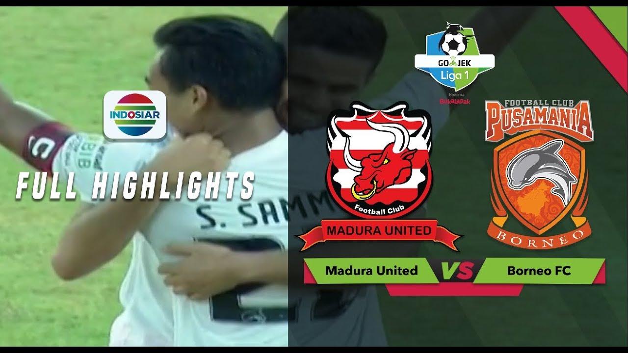 Madura Vs Borneo Facebook: Madura United (1) Vs (2) Borneo FC - Full Highlights