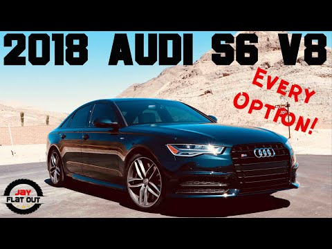 My 2018 Audi S6 V8 Twin Turbo - EVERY OPTION | Jay Flat Out