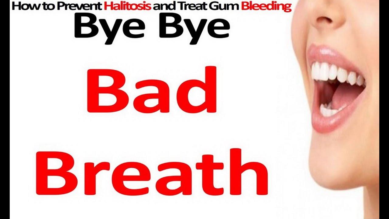 Remove bad breath