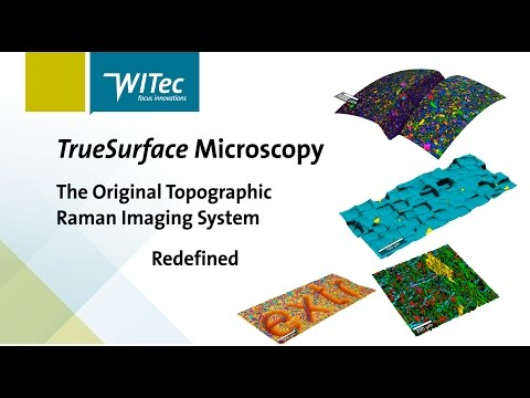 TrueSurface – The Original Topographic Raman Imaging System, Redefined