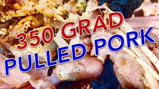 PULLED PORK bei 350 Grad GRILLEN --- Klaus grillt