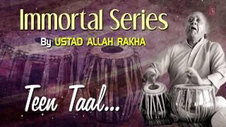 Official : Teen Taal - Tabla Instrumental | T-Series Classical | Ustad Allah Rakha