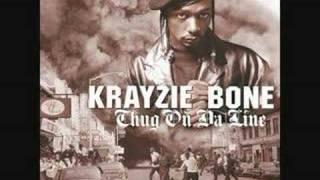 Krayzie Bone- Everbody Wanna Be Thugs