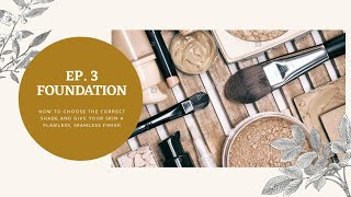 HOW TO APPLY FOUNDATION || EPISODE 3 || MAKEUP TUTORIAL
