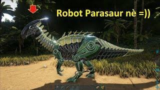 ARK: Survival Evolved (The Island) #1 - Khủng Long Robot Parasaur