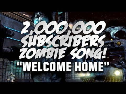 """♪""""Welcome Home"""" 2,000,000 Subscriber Song (Call Of Duty Zombie Rap)"""