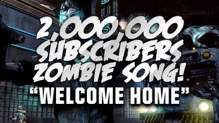 "♪""Welcome Home"" 2,000,000 Subscriber Song (Call Of Duty Zombie Rap)"