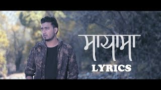 Sushant KC - Maya ma(Lyrics)