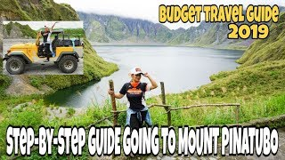 STEP-BY-STEP GUIDE GOING TO MOUNT PINATUBO 2019 l BUDGET TRAVEL VLOG #6