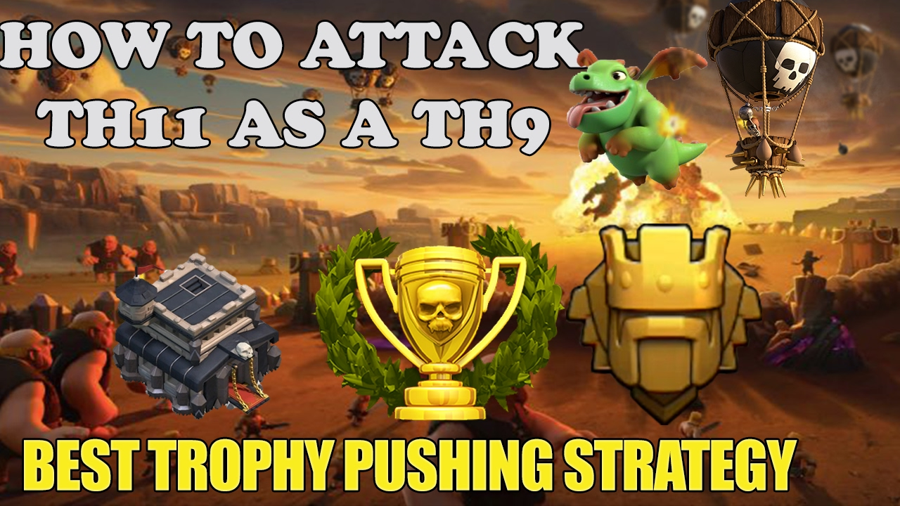 Th  Titan Strategy  Trophy Pushing Strategy Clash Of Clans Youtube