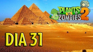 Plants vs Zombies 2 - [Antiguo Egipto / dia 31]