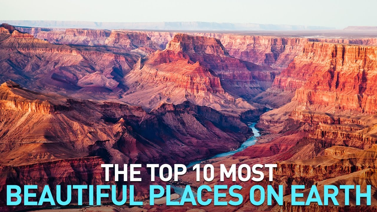 Top 10 Most Beautiful Places On Earth Youtube