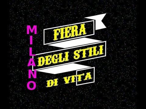 "MILANO ""FIERA DEGLI STILI DI VITA"" MILAN video extra ""FAIR OF LIVING STYLES"""