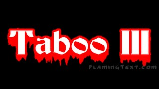 Download Video TwF Presents; Taboo 3 MP3 3GP MP4