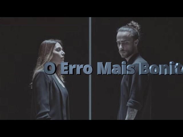 O erro mais bonito - Letra - Ana Bacalhau e DIogo Piçarra