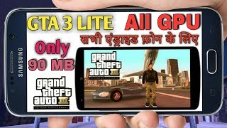 [90 mb] GTA 3 Lite Download On Android Apk+ Data || All GPU || With Gameplay Proof