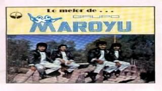 GRUPO MAROYU MIX