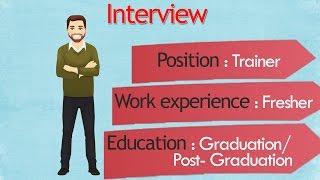 Trainee Interview