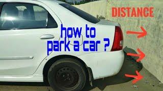 Car Parking karna sikhe | Car kaise Park kare | How to park car | Car Parking