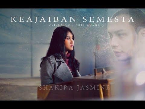 COVER KEAJAIBAN SEMESTA ( KNIGHT KRIS ) by Shakira Jasmine