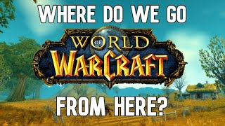 The Current State & The Future of Vanilla WoW