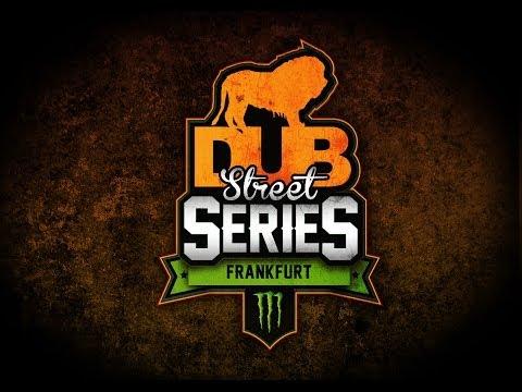 DUB 2013 Street Series: Round 2 - Frankfurt