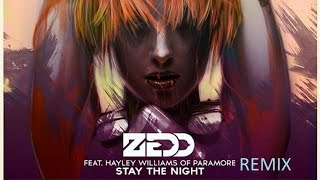 Zedd - Stay The Night (DUBSTEP REMIX 2015)