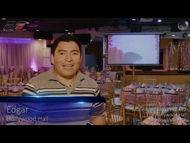 Elite ProAV® Saker Tab-Tension 2 Series Testimonial at Hollywood Hall in Moreno Valley, CA