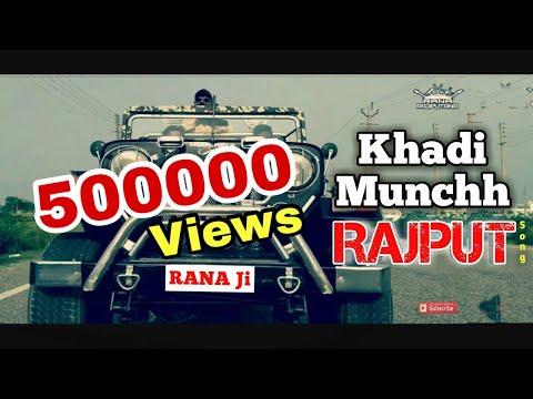 New Rajput Song - Khadi Munchh | Sagar Rana | RANA Ji | RANA RAJPUTANA