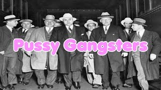 Pussy Gangsters