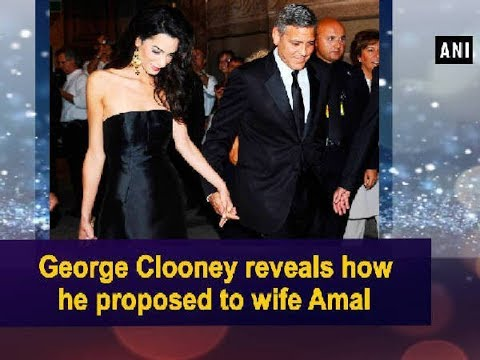 George Clooney reveals how he proposed to wife Amal - ANI News