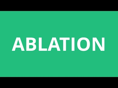 How To Pronounce Ablation - Pronunciation Academy