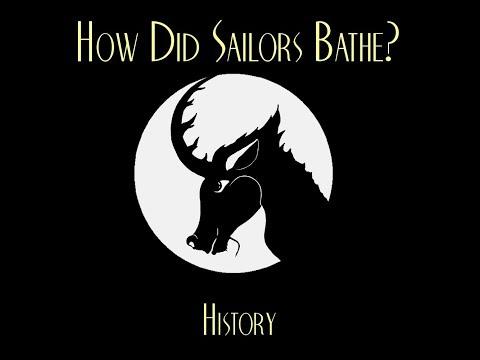 How Did Sailors Bathe?