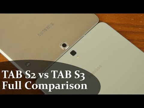 Samsung Galaxy Tab S3 vs Samsung Galaxy Tab S2 Full Comparison