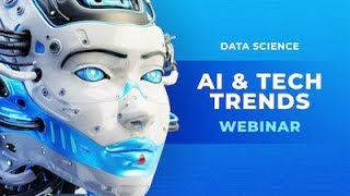 2019 AI & TECHNOLOGY TRENDS