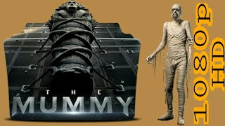 The Mummy 2017 Full Movie Download In HD [Dual Audio English/Hindi]