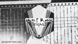 Saint Punk - Fight (Official Audio)