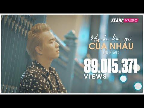 Mình là gì của nhau | Lou Hoàng | Official MV 4K | Nhạc trẻ hay mới nhất