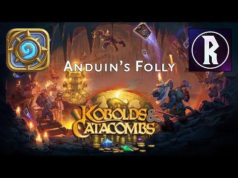 Hearthstone: Kobolds & Catacombs - Anduin's Folly