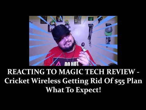REACTING TO MAGIC TECH REVIEW #MTR - Cricket Wireless Getting Rid Of $55 Plan What To Expect!
