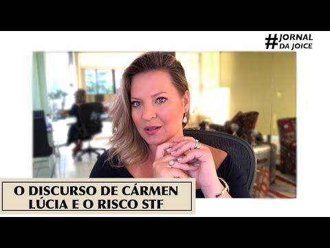 O DISCURSO DE CARMEN LUCIA E O RISCO STF. #JornalDaJoice