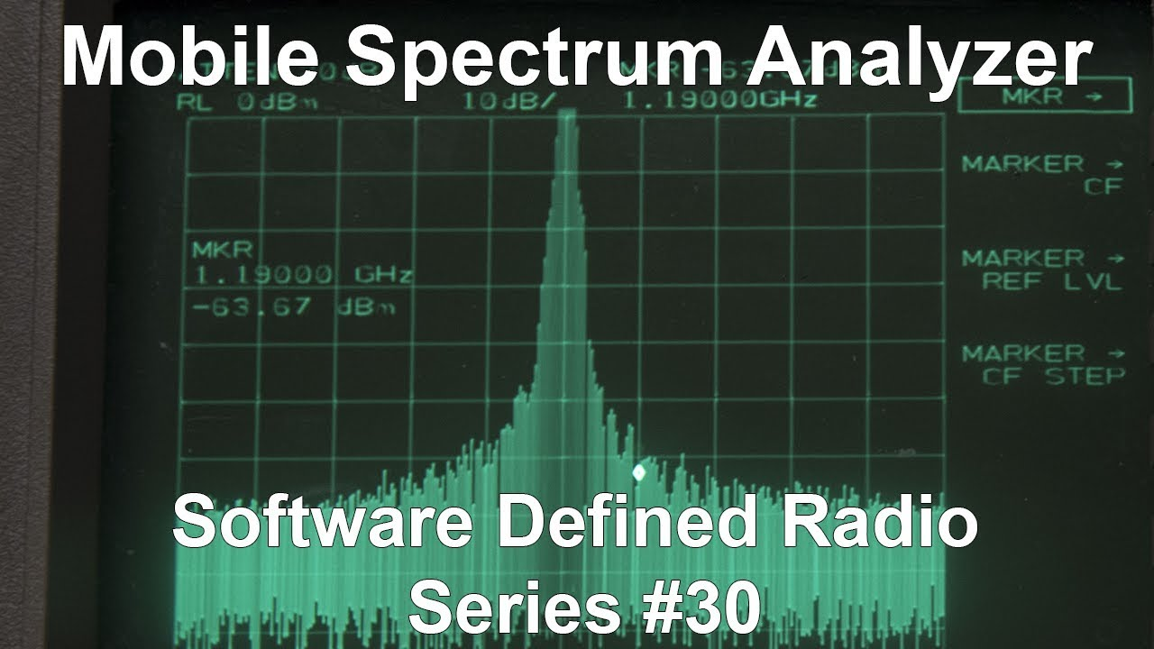 Mobile Spectrum Analyzer + Digital TV - Software Defined Radio Series #30